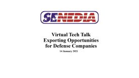 Tech Talk:  Exporting Opportunities for Defense Companies